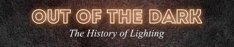 The History of Lighting
